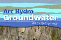 Arc Hydro Groundwater, GIS for Hydrogeology