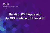 DS2014: Building WPF Apps With ArcGIS Runtime SDK for WPF