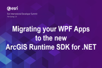 DS2014: Migrating Your WPF Apps to the New ArcGIS Runtime SDK For .NET