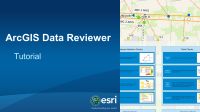 Data Reviewer for ArcGIS Pro Tutorial