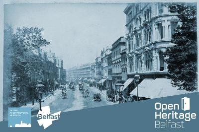 Open Heritage Rediscovering Donegall Place