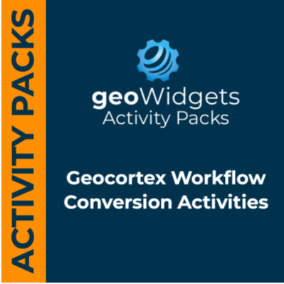 geoWidgets Conversion Activity Pack for Geocortex Workflow 5 (Free)