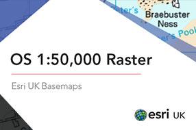 OS 1:50,000 Raster Basemap - Esri UK Premium Data