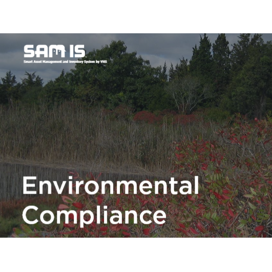 Smart Asset Management and Inventory System – Environmental Compliance (SAM IS )