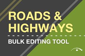 LRS Bulk Editing Tools for Esri's Roads and Highways