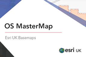 OS MasterMap Basemap - Esri UK Premium Data
