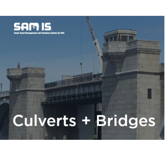 Smart Asset Management and Inventory System - Culverts and Bridges (SAM IS )